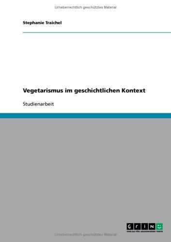 Vegetarismus Im Geschichtlichen Kontext 9783638778442