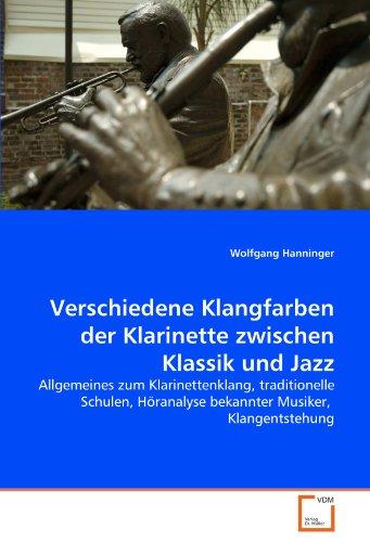 Verschiedene Klangfarben Der Klarinette Zwischen Klassik Und Jazz 9783639347012