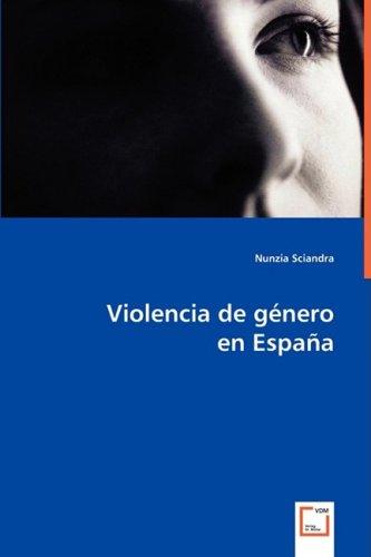 Violencia de Gnero En Espana Violencia de Gnero En Espana 9783639053050