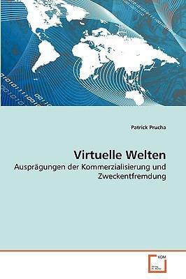 Virtuelle Welten 9783639264982