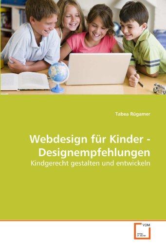 Webdesign Fr Kinder - Designempfehlungen 9783639261486