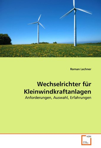 Wechselrichter Fur Kleinwindkraftanlagen 9783639216288