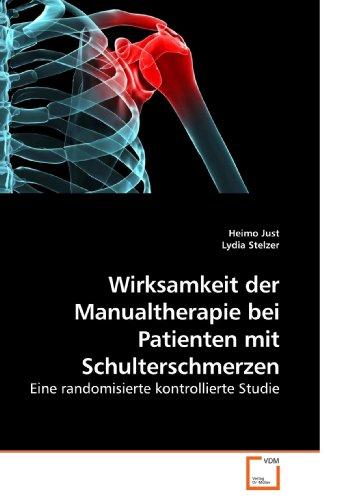 Wirksamkeit Der Manualtherapie Bei Patienten Mit Schulterschmerzen 9783639216059