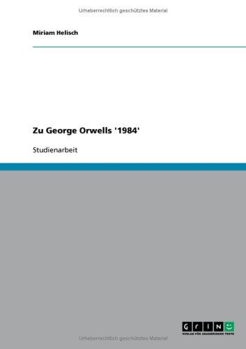 Zu George Orwells '1984' 9783638742900