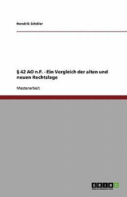 42 Ao N.F. - Ein Vergleich Der Alten Und Neuen Rechtslage 9783640684151