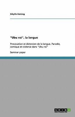 """Ubu Roi,"" La Langue"