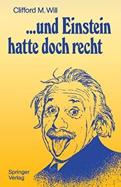...Und Einstein Hatte Doch Recht 9783642743153