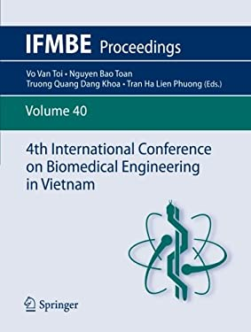 4th International Conference on Biomedical Engineering in Vietnam 9783642321825