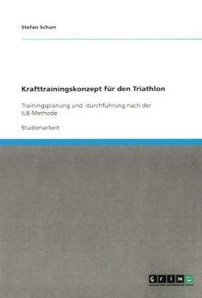 Krafttrainingskonzept F R Den Triathlon 9783640134656
