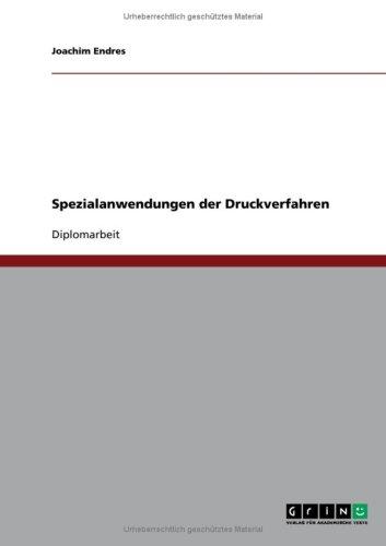 Spezialanwendungen Der Druckverfahren 9783640155552