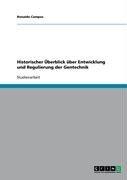 Historischer Berblick Ber Entwicklung Und Regulierung Der Gentechnik 9783640181162