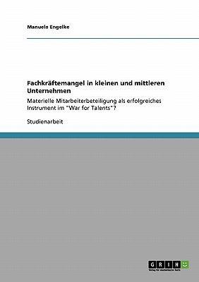 Fachkr Ftemangel in Kleinen Und Mittleren Unternehmen 9783640244652
