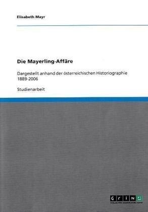 Die Mayerling-Aff Re 9783640301904