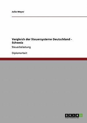 Vergleich Der Steuersysteme Deutschland - Schweiz 9783640390465
