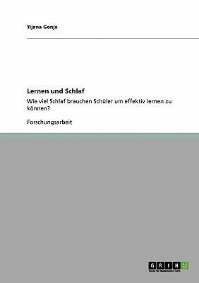 Lernen Und Schlaf 9783640396337