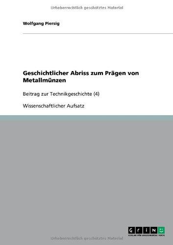 Geschichtlicher Abriss Zum PR Gen Von Metallm Nzen 9783640509560