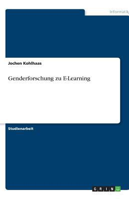 Genderforschung Zu E-Learning 9783640516001
