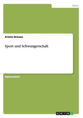 Sport Und Schwangerschaft 9783640529193