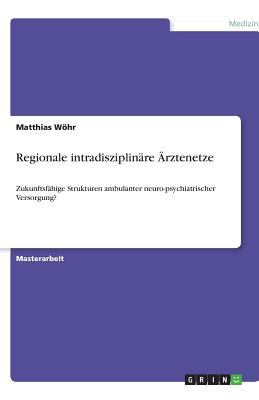 Regionale Intradisziplin Re Rztenetze 9783640533121