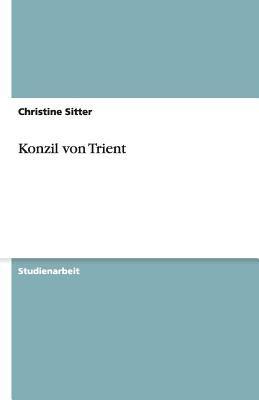 Konzil Von Trient 9783640535583
