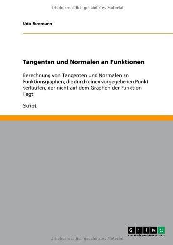 Tangenten Und Normalen an Funktionen 9783640542635