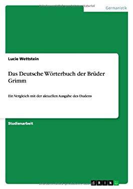 Das Deutsche W Rterbuch Der Br Der Grimm 9783640574988