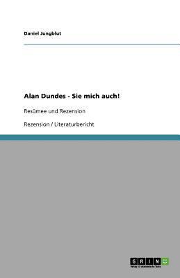 Alan Dundes - Sie Mich Auch! 9783640600106