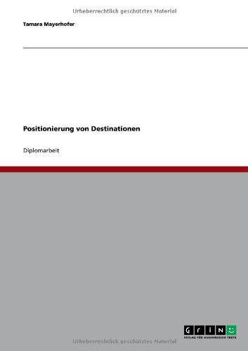 Positionierung Von Destinationen 9783640614080
