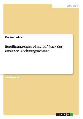 Beteiligungscontrolling Auf Basis des Externen Rechnungswesens