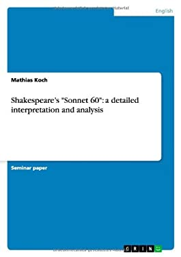 """Shakespeare's """"Sonnet 60"""": a detailed interpretation and analysis"""