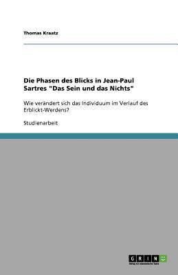 Die Phasen Des Blicks in Jean-Paul Sartres