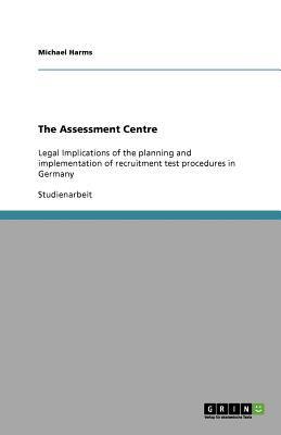 The Assessment Centre 9783640892433