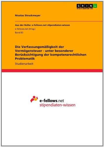 Verfassungsm Igkeit Der Verm Gensteuer - Unter Besonderer Uber Cksichtigung Der Kompetenzrechtlichen Problematik 9783640953134
