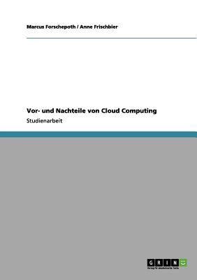 VOR- Und Nachteile Von Cloud Computing 9783640998371