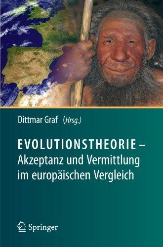Evolutionstheorie - Akzeptanz Und Vermittlung Im Europ Ischen Vergleich 9783642022272