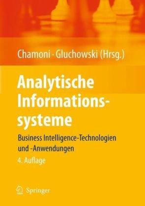 Analytische Informationssysteme: Business Intelligence-Technologien Und -Anwendungen 9783642048159