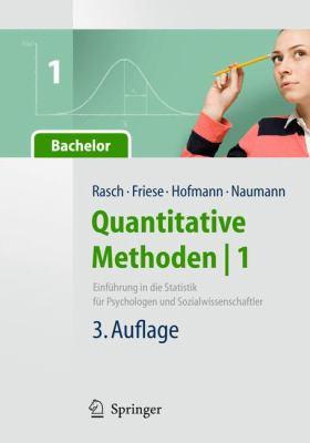 Quantitative Methoden 1.Einf Hrung in Die Statistik F R Psychologen Und Sozialwissenschaftler 9783642052712