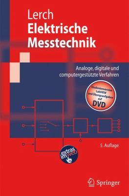 Elektrische Messtechnik: Analoge, Digitale Und Computergest Tzte Verfahren 9783642054549