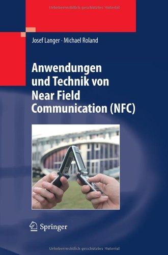 Anwendungen Und Technik Von Near Field Communication (NFC) 9783642054969