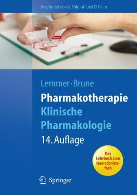 Pharmakotherapie: Klinische Pharmakologie 9783642105401