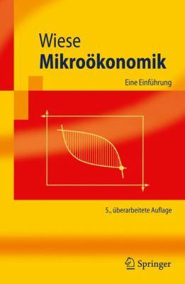 Mikro Konomik: Eine Einf Hrung 9783642115998