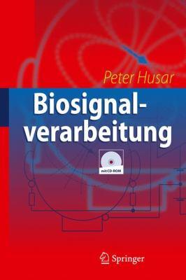 Biosignalverarbeitung 9783642126567