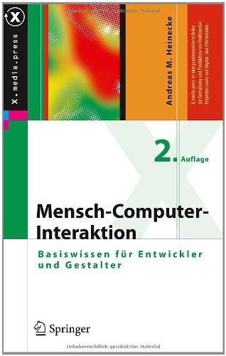 Mensch-Computer-Interaktion: Basiswissen F R Entwickler Und Gestalter 9783642135064