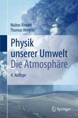 Physik Unserer Umwelt: Die Atmosph Re 9783642157288