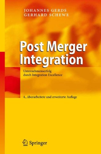 Post Merger Integration: Unternehmenserfolg Durch Integration Excellence 9783642159251