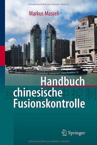 Handbuch Chinesische Fusionskontrolle 9783642164248