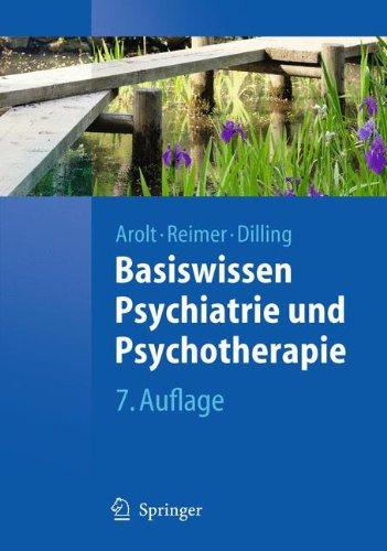 Basiswissen Psychiatrie Und Psychotherapie 9783642165788