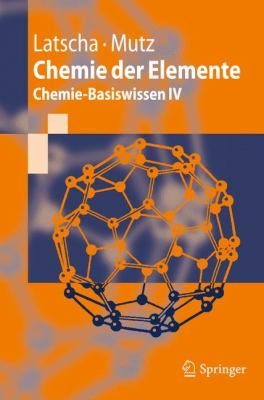 Chemie Der Elemente: Chemie-Basiswissen IV 9783642169144