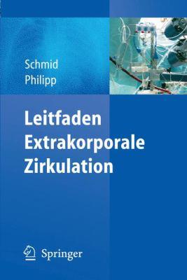 Leitfaden Extrakorporale Zirkulation 9783642170027