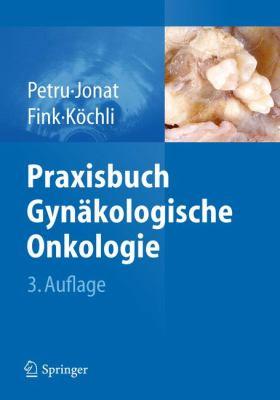 Praxisbuch GYN Kologische Onkologie 9783642170751